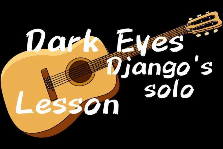 Dark eyes Django reinhardt's solo・ダークアイズのレッスン